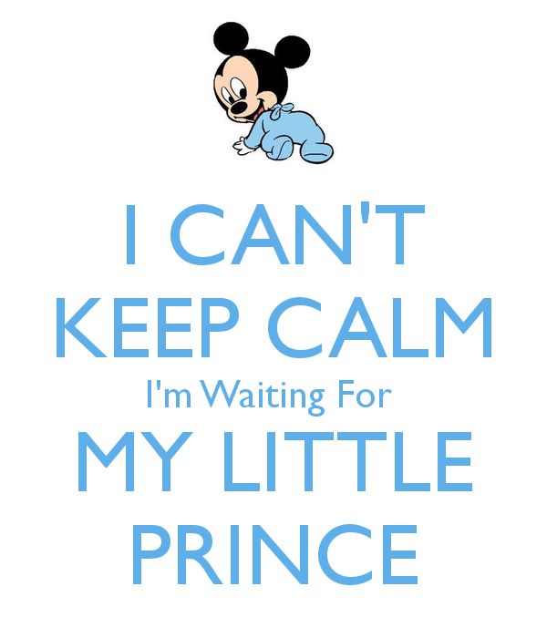 i-cant-keep-calm-im-waiting-for-my-little-prince-2.png